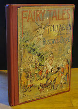 FAIRY TALES TOLD AGAIN (1882) CHARLES PERRAULT, GUSTAVE DORE CASSELL 1ST EDITION