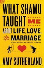 What Shamu Taught Me about Life, Love, and Marriage : Lessons for People from...