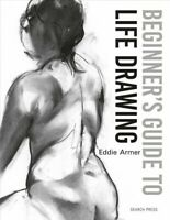 Beginner's Guide to Life Drawing, Paperback by Armer, Eddie, Brand New, Free ...