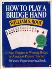 How To Play A Bridge Hand - Good - Root, William S. - Hardcover