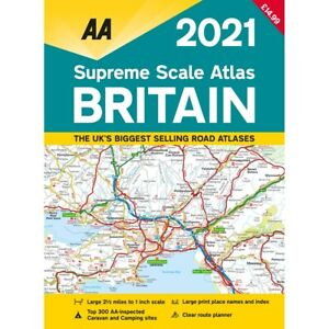 AA Supreme Scale Atlas 2021: Britain by AA (Paperback), Books, Brand New