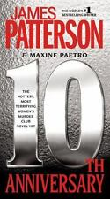 10th Anniversary: By Patterson, James, Paetro, Maxine