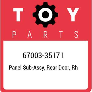 67003-35171 Toyota Panel sub-assy, rear door, rh 6700335171, New Genuine OEM Par