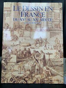 LE DESSIN EN FRANCE DU XVe AU XXe SIECLE / CLAUDE JEANCOLAS 1995