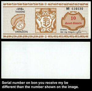 XU.---} CROATIA Varazdin 10 dinara 1980ies / Vis tkanine company bon / UNC