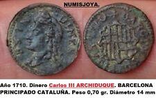 Año 1710 Principado de Cataluña ARCHIDUQUE CARLOS. Dinero Cobre Barcelona.