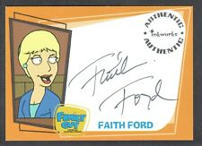 FAMILY GUY SEASON 1 Inkworks 2006 AUTOGRAPH CARD #A10 FAITH FORD as QUIRKY