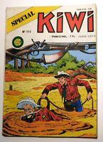 Spécial KIWI n°111  - JUIN 1987 - Bel état - Le Petit Ranger