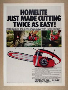1972 Homelite XL2 Twin Trigger Chain Saw vintage print Ad