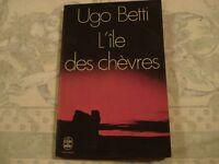 UGO BETTI - L'ILE DES CHEVRES Ed. Le Livre De Poche 1971
