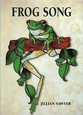 FROG SONG Stained Glass Patterns by Jillian Sawyer, 40+ Designs (9780958528283)