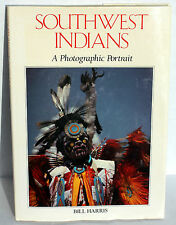Great Book - SOUTHWEST INDIANS A Photographic Portrait - by Bill Harris