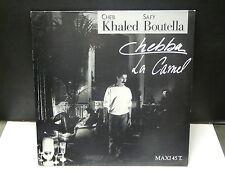 """MAXI 12"""" CHEB KHALED / SAFY BOUTELLA Chebba / la camel 1598576"""