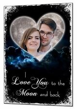 Personalised Photo I Love You To The Moon And Back Metal Plaque Sign Custom
