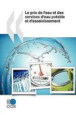 Le Prix de L'Eau et des Services D'Eau Potable et D'Assainissement by...