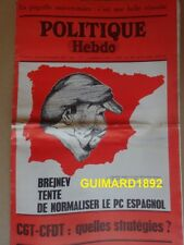 Politique Hebdo n°8 26 novembre 1970 Brejnev tente de normaliser le PC espagnol
