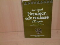 Napoléon et la noblesse d'Empire Jean Tulard