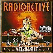 Yelawolf - Radioactive (Parental Advisory, 2011)