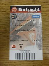 23/02/2014 Ticket: Eintracht Frankfurt v Werder Bremen. Any faults with this ite