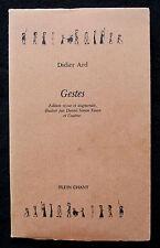 GESTES - D. ARD - RECUEIL FABLE HISTOIRE NOUVELLE PORTRAIT CHRONIQUE HUMOUR 1984