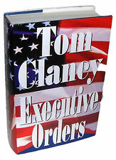 EXECUTIVE ORDERS by Tom Clancy 1st Edition 1996 Jack Ryan Book