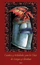 Cuentos y Actividades para la Clase de Lengua y Literatura : Volumen 2 by...