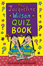 The Jacqueline Wilson Quiz Book by Jacqueline Wilson: New Paperback