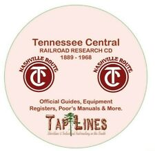 TENNESSEE CENTRAL RAILROAD - OFFICIAL GUIDES, REGISTERS & RESEARCH SCANNED TO CD
