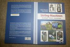 Fachbuch Stirling-Motor, Stirlingmaschinen, Hybridmotoren, Umwelttechnik, 2013