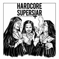 HARDCORE SUPERSTAR - YOU CAN'T KILL MY ROCK 'N ROLL   CD NEUF