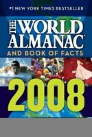 The World Almanac and Book of Facts 2008 [World Almanac & Book of Facts] [ World