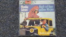 Monika Grimm/ Die Sweetles - Hoch auf dem gelben Wagen 7'' Single