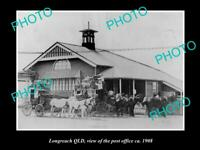 OLD 8x6 HISTORIC PHOTO OF LONGREACH QLD VIEW OF THE POST OFFICE c1908