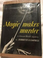 1943 First Edition Magic Makes Murder By Harriette Campbell