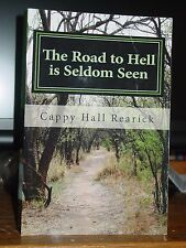 Road to Hell Is Seldom Seen, Story Mississippi Delta 1930s Sinister House Family