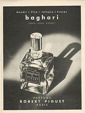 Publicité Advertising 1963  Parfum baghari de ROBERT PIGUET