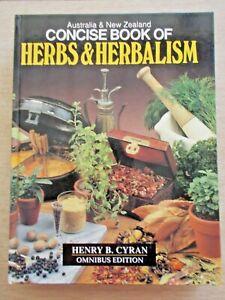Australia & New Zealand Concise Book of Herbs & Herbalism~Cyran~Omnibus Edition