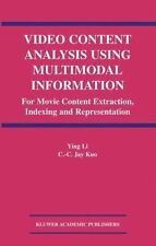 Video Content Analysis Using Multimodal Information : For Movie Content...