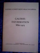 """""""Galerie Schmücking Braunschweig – Galerie-Information März 1975"""""""