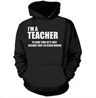 I Am A Teacher Hoodie Gift For Teacher Hooded Sweatshirt  Funny Teacher Gifts