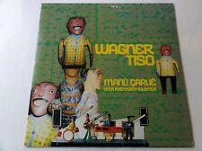 8900) LP - Wagner Tiso - Manú Carué Uma Aventura Holistica - Philips - 834 632-1
