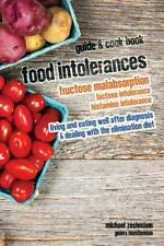 Food Intolerances : Fructose Malabsorption, Lactose and Histamine Intolerance...