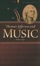 Thomas Jefferson and Music by Helen Cripe (2011, Paperback, Revised)