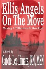 Ellis Angels On The Move: Making A Difference In Brooklyn (Volume 2), Limata, RN