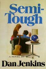 Semi-Tough by Dan Jenkins - HC w/DJ 1972