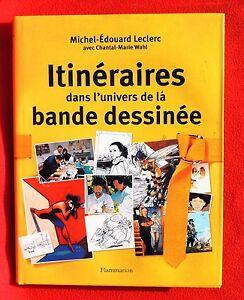 Itinéraires dans l'univers de la bande dessinée. Flammarion 2003. Etat neuf
