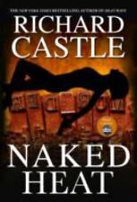 2 RICHARD CASTLE HC/DJ BKS:  NAKED HEAT & HEAT WAVE: Both 1st. Edition Like new