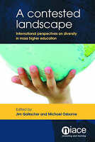 A Contested Landscape: International Perspectives on Diversity in Mass Higher E