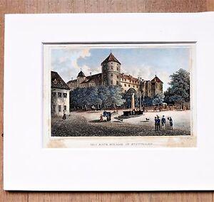 Antiguo Castillo En Stuttgart - Bonito Colorido Grabado de Acero, Aprox. 1850