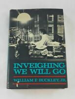 hing We Will Go; William F. Buckley, Jr.; First thus Edition; Politics